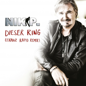 Dieser Ring (Franz Rapid Remixe) - Nik P.