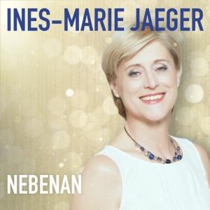 Nebenan - Ines-Marie Jaeger