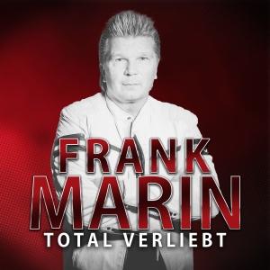 Total verliebt - Frank Marin
