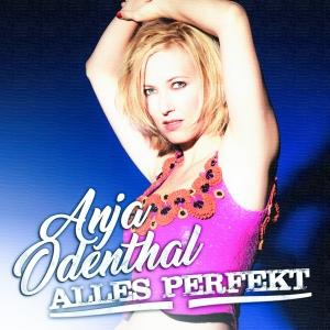 Alles perfekt - Anja Odenthal