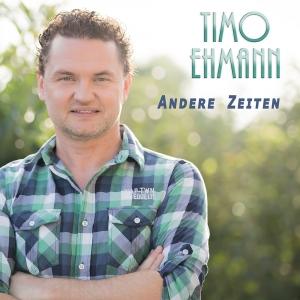 Andere Zeiten - Timo Ehmann