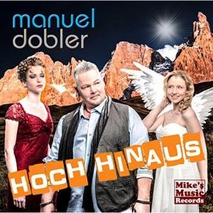 Hoch hinaus - Manuel Dobler