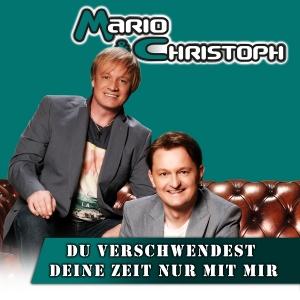 Du verschwendest deine Zeit nur mit mir - Mario & Christoph