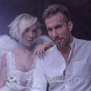 Heisskalter Engel - Christian Milden