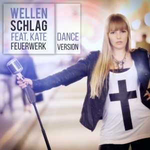 Feuerwerk - Wellenschlag feat. Kate