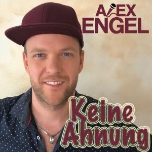 Keine Ahnung - Alex Engel