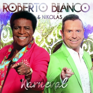 Karneval - Roberto Blanco & Nikolas