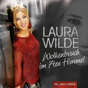 Wolkenbruch im 7ten Himmel - Laura Wilde