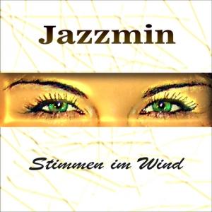 Stimmen im Wind - Jazzmin