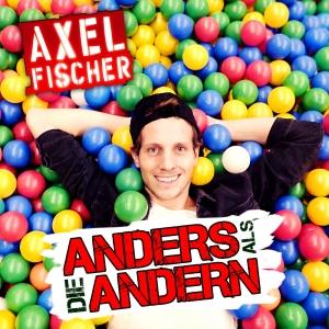 Anders als die Andern (Bodybangers Edit) - Axel Fischer