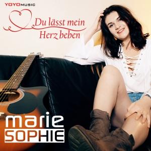 Du lässt mein Herz beben - Marie Sophie