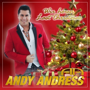 Wir hoeren Last Christmas - Andy Andress