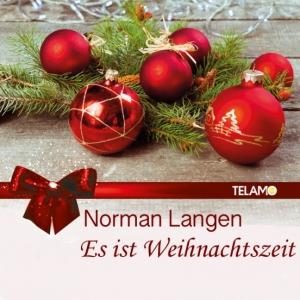Es ist Weihnachtszeit - Norman Langen