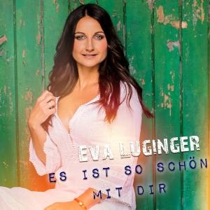 Es ist so schön mit Dir - Eva Luginger