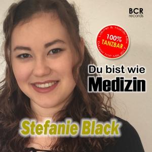 Du bist wie Medizin (Danny Top Mix) - Stefanie Black