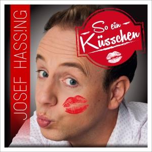 So ein Küsschen - Josef Hassing