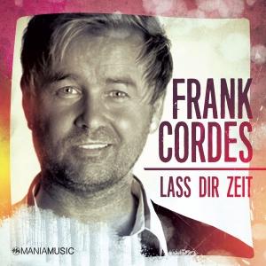 Lass Dir Zeit - Frank Cordes
