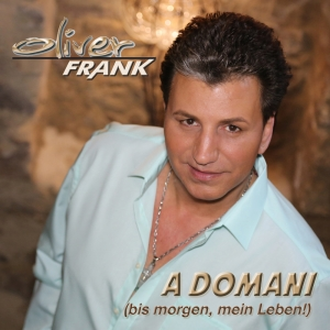 A Domani (bis morgen, mein Leben!) - Oliver Frank