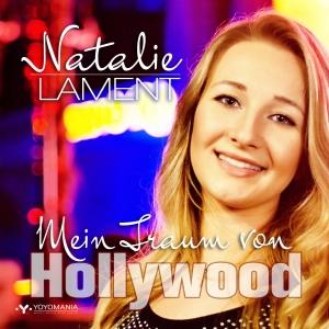 Mein Traum von Hollywood - Natalie Lament