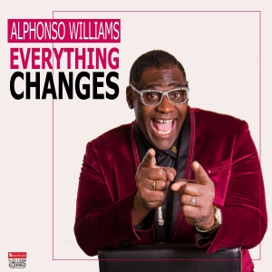 Everything Changes (Maxi-Version) - Alphonso Williams