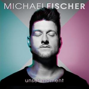 Unser Moment - Michael Fischer