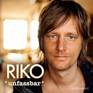 Unfassbar - Riko