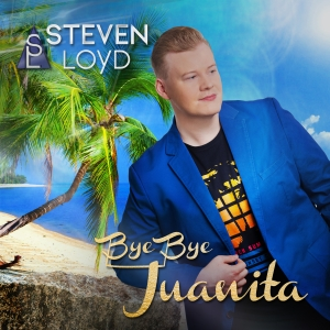 Bye Bye Juanita - Steven Loyd