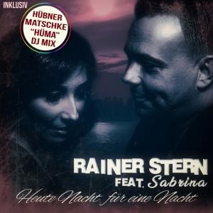 Heute Nacht für eine Nacht - Rainer Stern feat. Sabrina