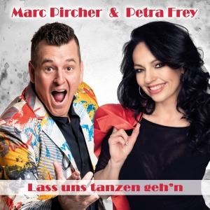 Lass uns tanzen gehen - Marc Pircher & Petra Frey