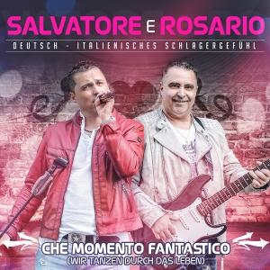 Che momento fantastico (Wir tanzen durch das Leben) - Salvatore e Rosario