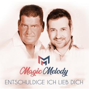 Entschuldige ich liebe Dich - Magic Melody