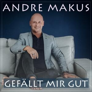 Gefällt mir gut - Andre Makus