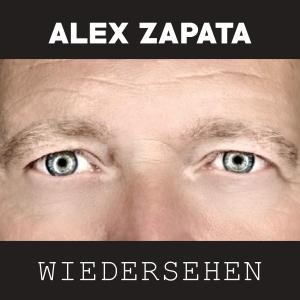 Wiedersehen - Alex Zapata