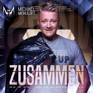 Zusammen - Michael Micheiloff