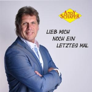 Lieb mich noch ein letztes Mal - Andy Schäfer