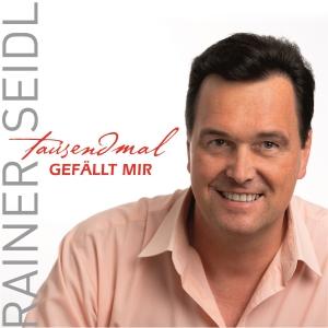tausendmal gefällt mir - Rainer Seidl