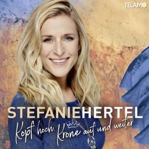 Kopf hoch Krone auf und weiter - Stefanie Hertel
