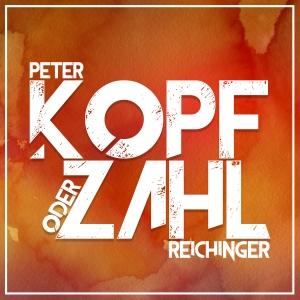 Kopf oder Zahl - Peter Reichinger