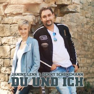 Du und ich - Janine Lenk & Denny Schönemann