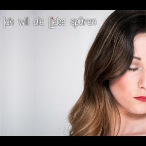 Ich will die Liebe spüren - Domhätzje Nadine