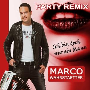 Ich bin doch nur ein Mann - Marco Wahrstaetter
