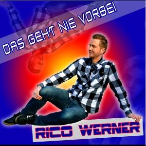 Das geht nie vorbei - Rico Werner
