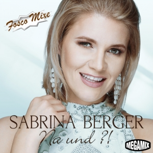 Na und?! (Fosco Edit) - Sabrina Berger