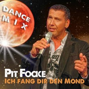 Ich fang dir den Mond - Pit Focke