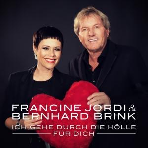 Ich gehe durch die Hölle für dich - Francine Jordi & Bernhard Brink