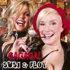 GAGAGA! - Susi & Floy