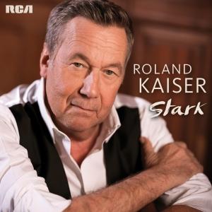 Stark - Roland Kaiser