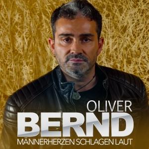Männerherzen schlagen laut - Oliver Bernd