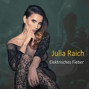 Elektrisches Fieber - Julia Raich