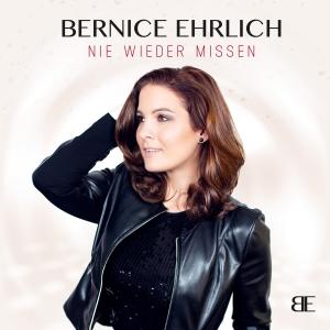 Nie wieder missen - Bernice Ehrlich